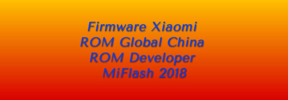 Firmware Xiaomi ROM Global China